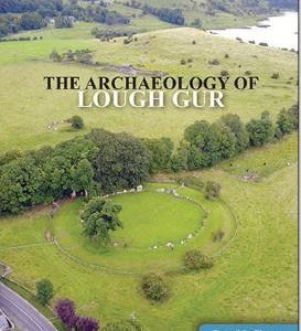 The Archaeology of Lough Gur